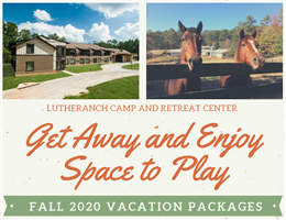 Lutheranch Weekend Getaways and NovusWay Lodging Packages